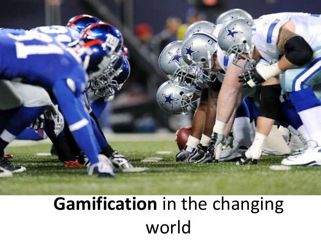 Gamification in the changing           world