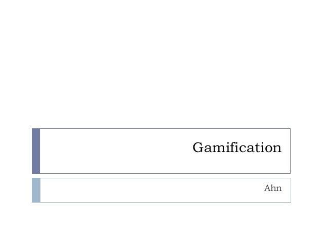 Gamification Ahn