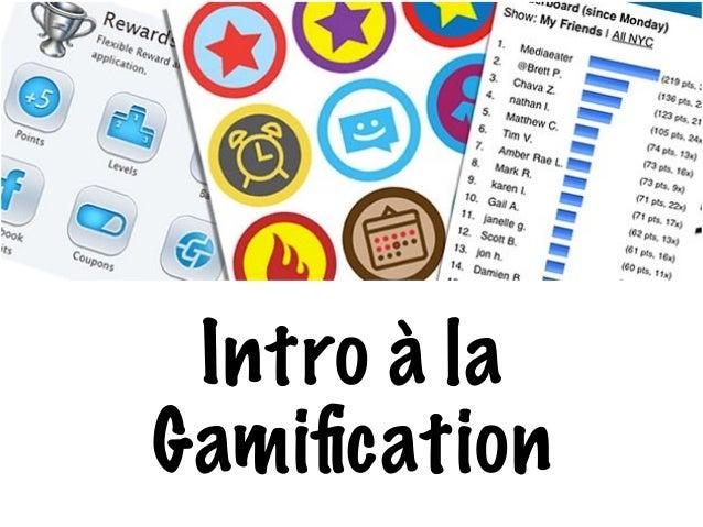 Intro à la  Gamification
