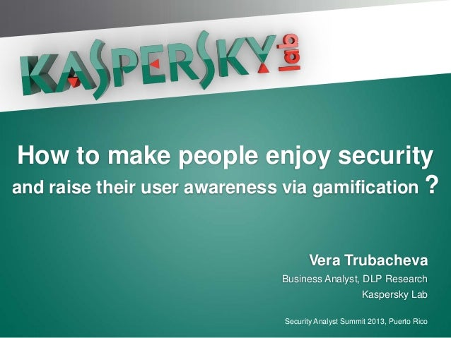 Click to edit Master title style How to make people enjoy securityand raise their user awareness via gamification ?       ...