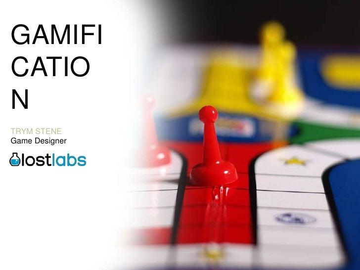 Gamification - Trym Stene