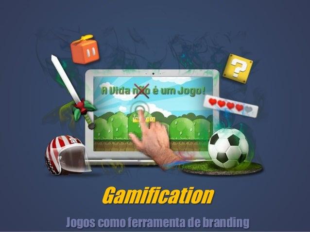 GamificationJogos como ferramenta de branding