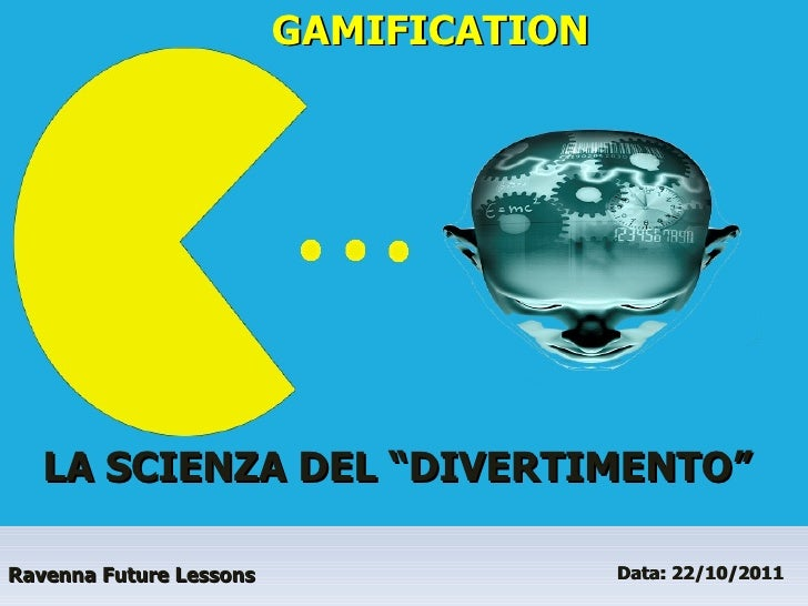 Gamification - Fabio Viola