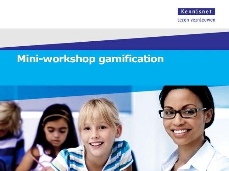 Mini-workshop gamification