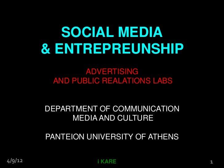 SOCIAL MEDIA         & ENTREPREUNSHIP                 ADVERTISING          AND PUBLIC REALATIONS LABS         DEPARTMENT O...