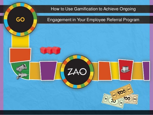 How to Use Gamification to Achieve OngoingEngagement in Your Employee Referral Program