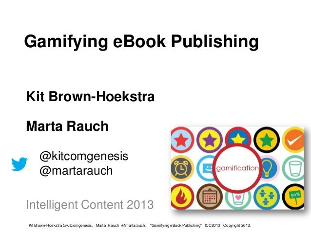 Gamification of ePublishing by Rauch and Brown-Hoekstra