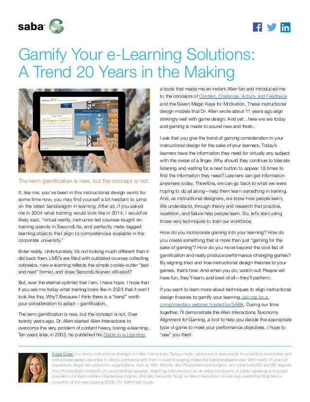 Gamify Your e-Learning Solutions: A Trend 20 Years in the Making The term gamification is new, but the concept is not. If,...