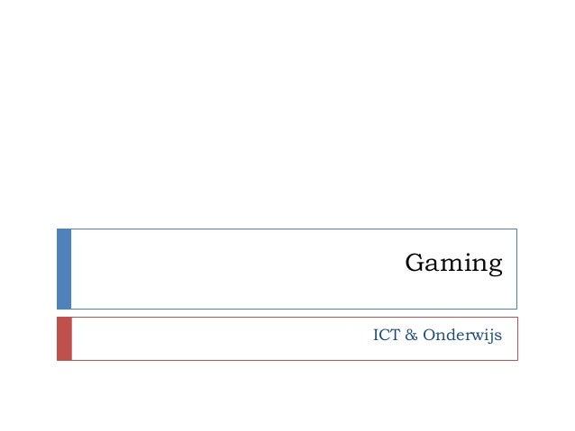 GamingICT & Onderwijs