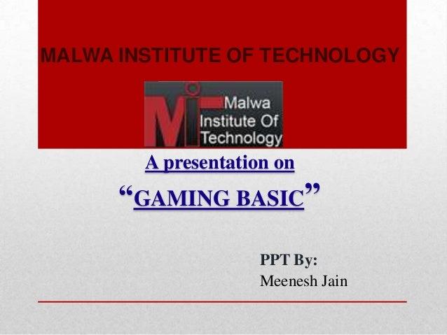 Gaming Basic