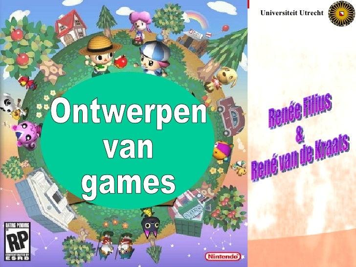 Ontwerpen van  games Renée Filius & René van de Kraats