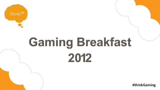 thinkLA Gaming breakfast 2012 - Justin Kan
