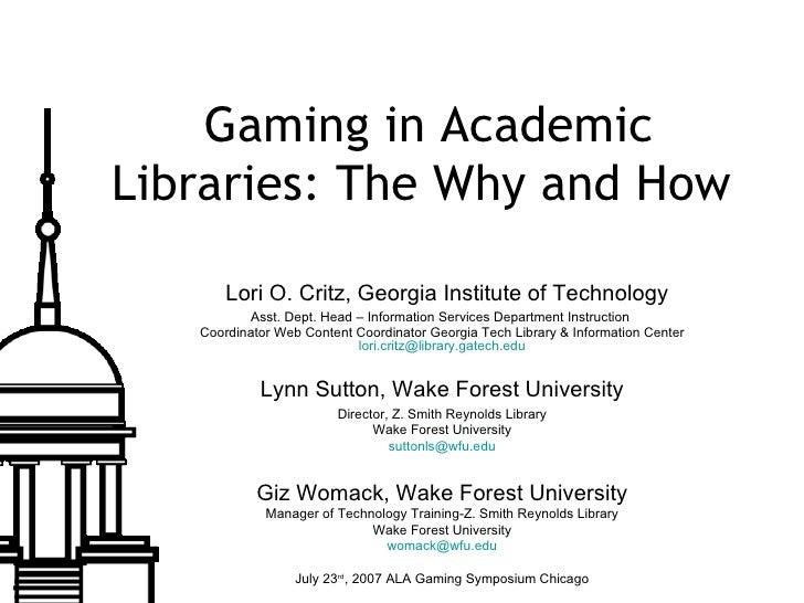 "ALA 2007 Gaming Symposium ""Gaming in Academic Libraries"""