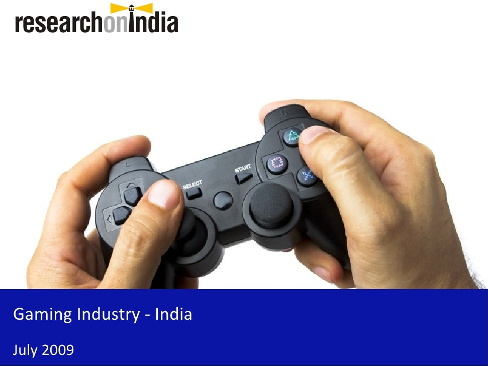 Gaming Industry - India July 2009