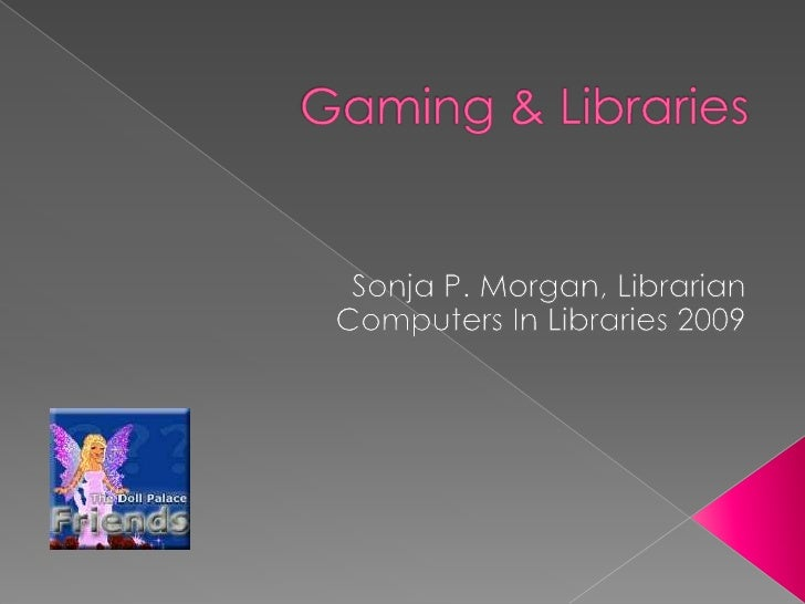 Gaming In Libraries   March2009