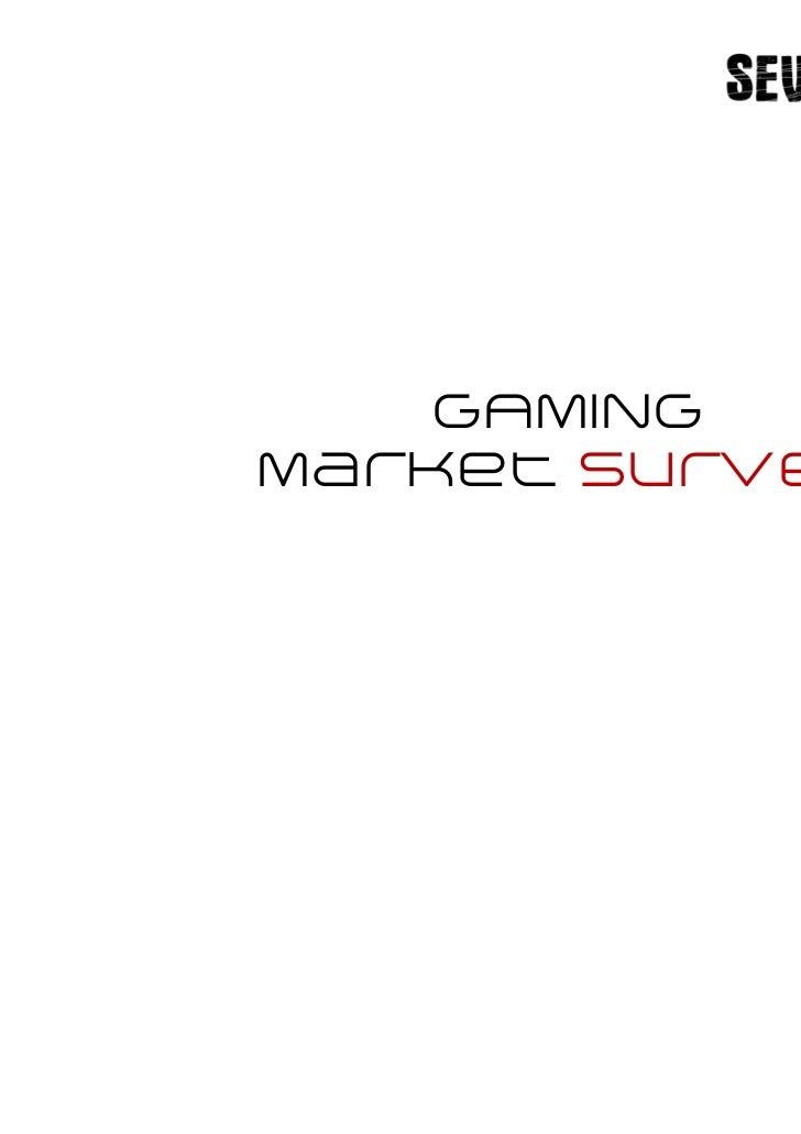 Gaming Market Survey