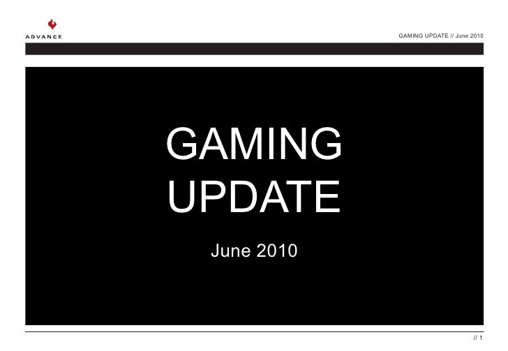 Gaming Update june