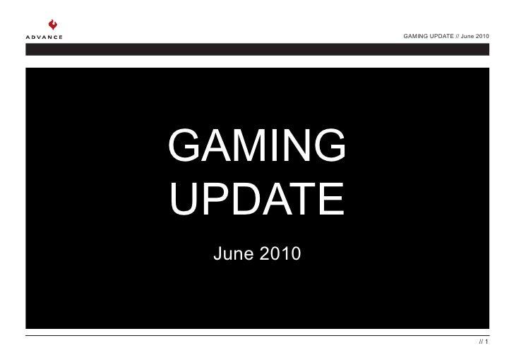 Gaming Update june
