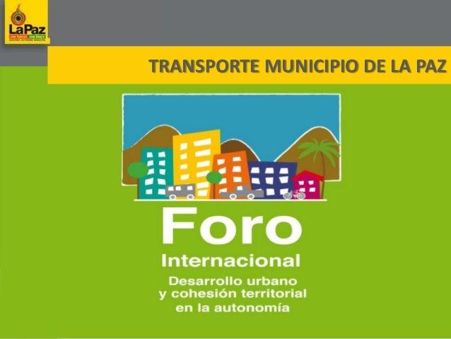 Transporte en la ciudad de La Paz - Panel VI