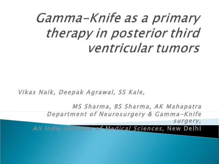 Gamma knife in posterior third ventricular tumors