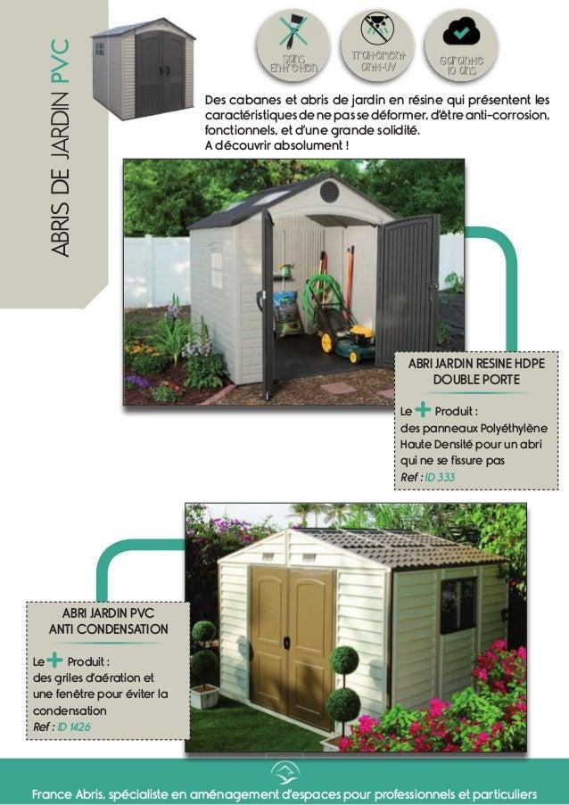 Gamme abri jardin pvc for Www franceabris com