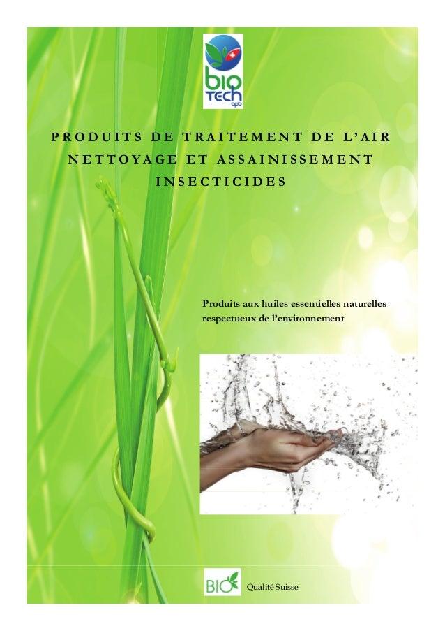 PRODUITS DE TRAITEMENT DE L'AIR NETTOYAGE ET ASSAINISSEMENT         INSECTICIDES             Produits aux huiles essentiel...