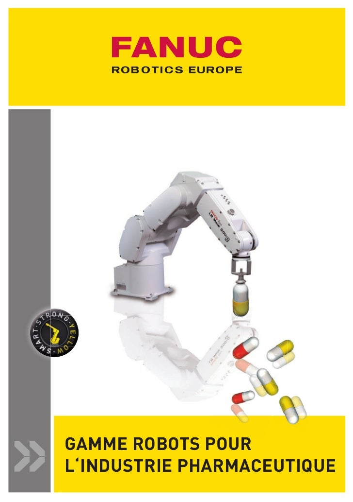 GAMME ROBOTS POUR                              L'INDUSTRIE PHARMACEUTIQUEFRFR_Robot Pharmacie_2_ab.indd 1                 ...