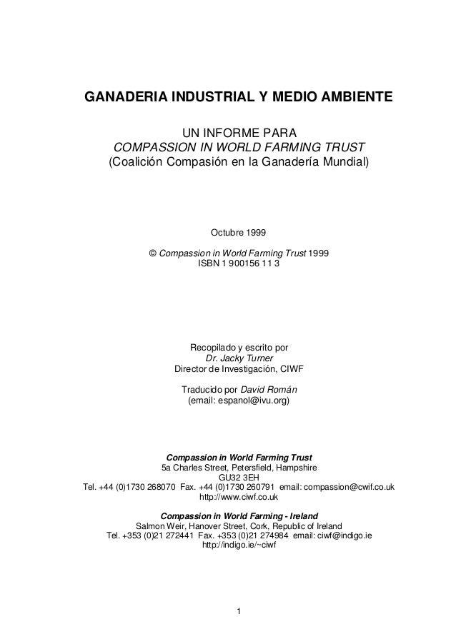 1GANADERIA INDUSTRIAL Y MEDIO AMBIENTEUN INFORME PARACOMPASSION IN WORLD FARMING TRUST(Coalición Compasión en la Ganadería...