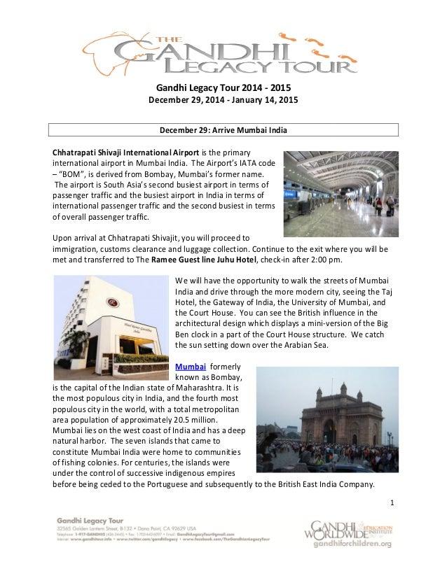 "Gandhi Legacy Tour 2014 December 29, 201 December 29 Chhatrapati Shivaji International international airport in Mumbai – ""..."