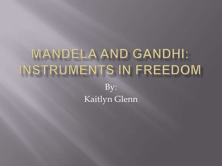 mandela vs gandhi This is a set of no-prep reading comprehension and writing activities about three important figures in world history: mahatma gandhi, nelson mandela, elie wiesel this pack includes: • 3 biographical reading passages (1 for each person.