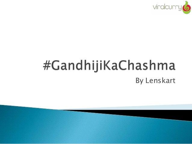 Gandhiji kachasma