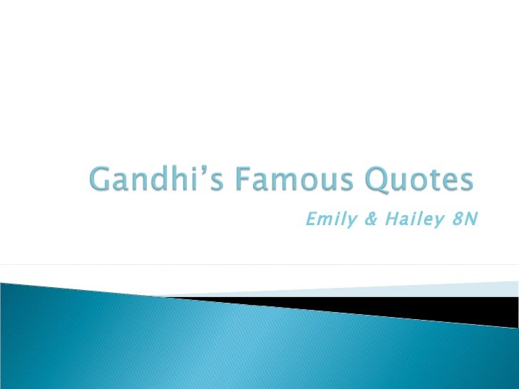 Gandhi's Famous Quotes