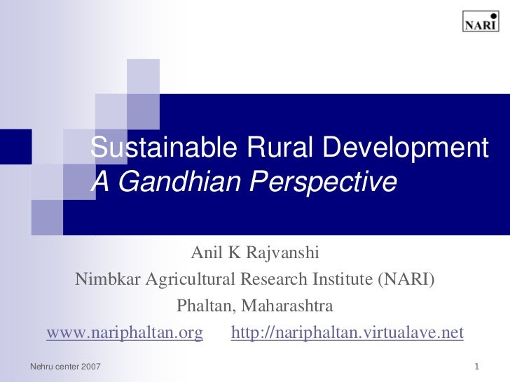 Sustainable Rural Development - A Gandhian Perspective