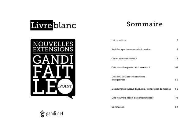 ! ! ! ! ! ! ! ! ! ! ! ! ! ! ! ! ! ! ! ! ! ! ! ! NOUVELLES EXTENSIONS GANDI FAIT LE.POINT Livre blanc Sommaire ! ! Introduc...