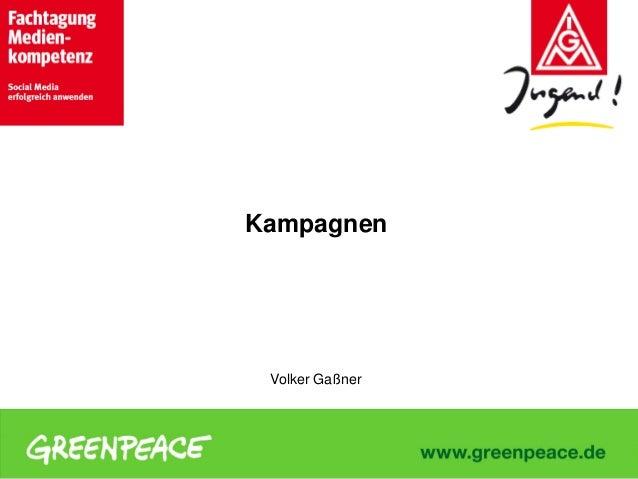 Kampagnen  Volker Gaßner