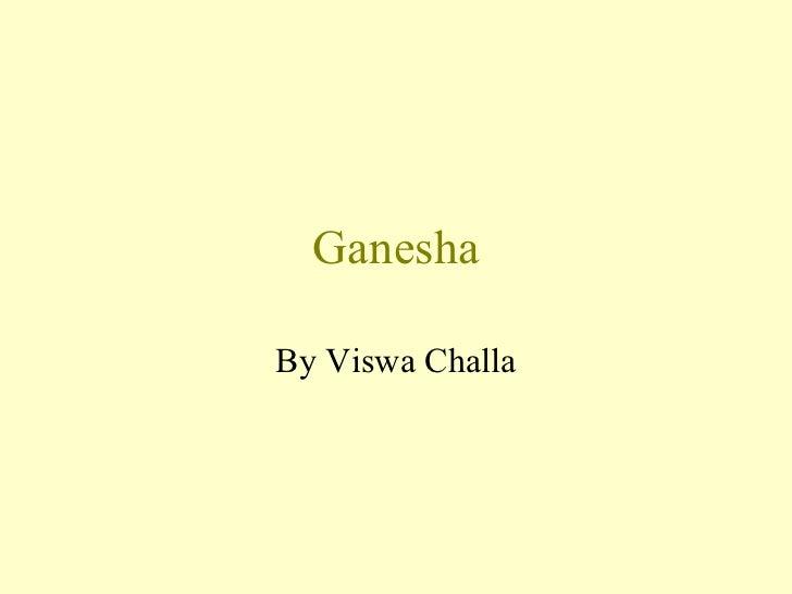 Ganesha By Viswa Challa