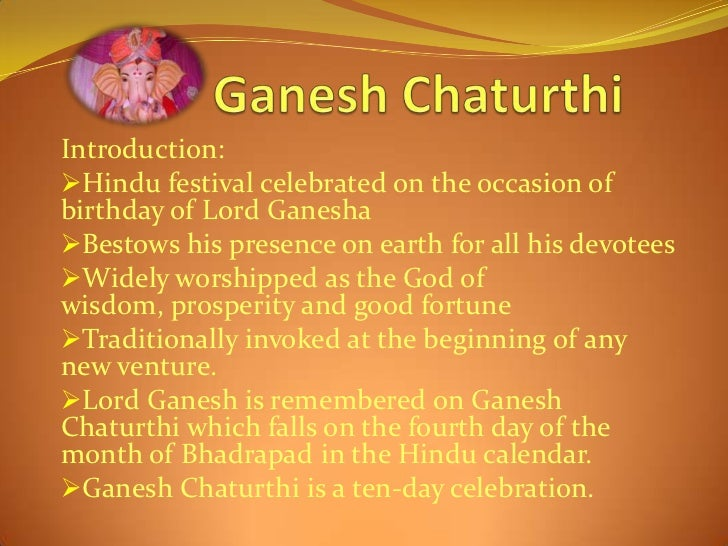 festival ganesh chaturthi in marathi Ganesh chaturthi : essay, article, speech, paragraph, composition ganesh chaturthi – my favourite festival ganesh chaturthi is the most 'looked-for festival' in state of maharashtra.