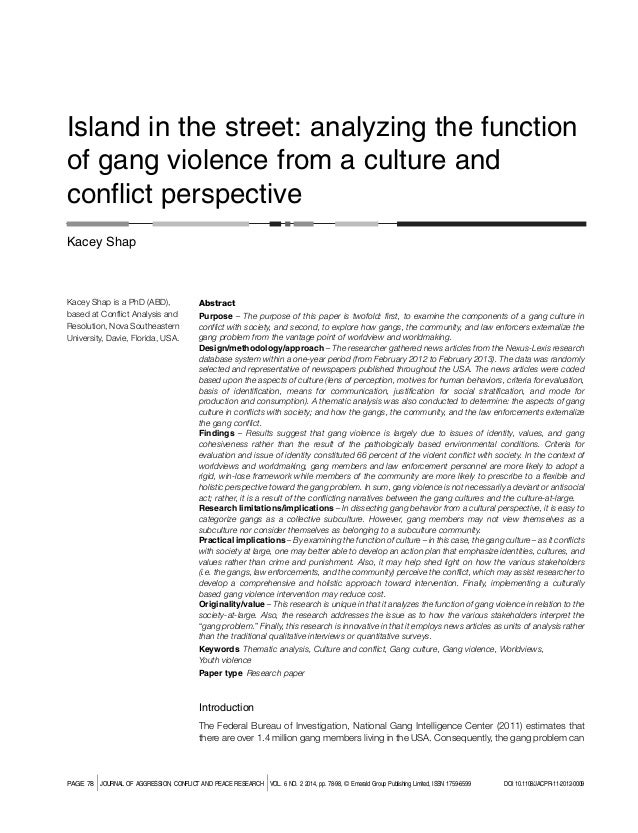 Island In the Street: Analyzing the Function of Gang Violence from a Culture and Conflict Perspective