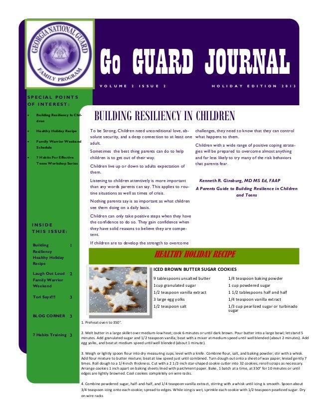 Go GUARD JOURNAL V O L U M E  2  I S S U E  2  H O L I D A Y  E D I T I O N  2 0 1 3  SPECIAL POINTS OF INTEREST:   Build...
