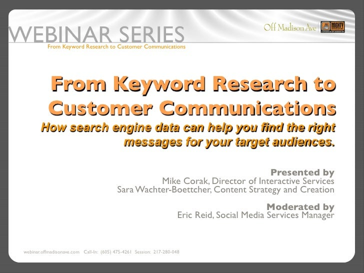 From Keyword Research to Customer Communications               From Keyword Research to           Customer Communications ...