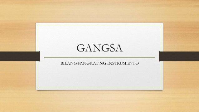 GANGSA BILANG PANGKAT NG INSTRUMENTO
