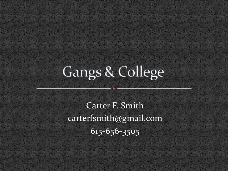 Gangs+college