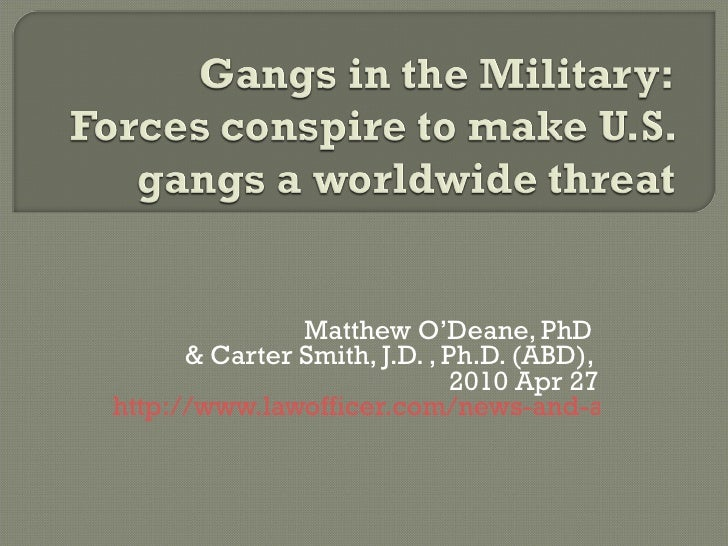 Matthew O'Deane, PhD  & Carter Smith, J.D. , Ph.D. (ABD),  2010 Apr 27 http://www.lawofficer.com/news-and-articles/article...