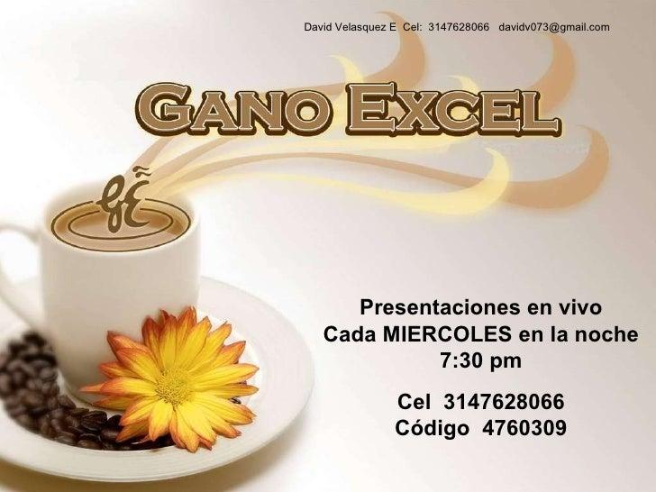 Presentaciones en vivo Cada MIERCOLES en la noche 7:30 pm Cel  3147628066 Código  4760309 David Velasquez E  Cel:  3147628...