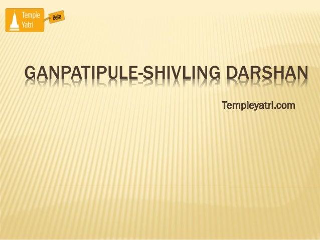 Ganpatipule shivling darshan