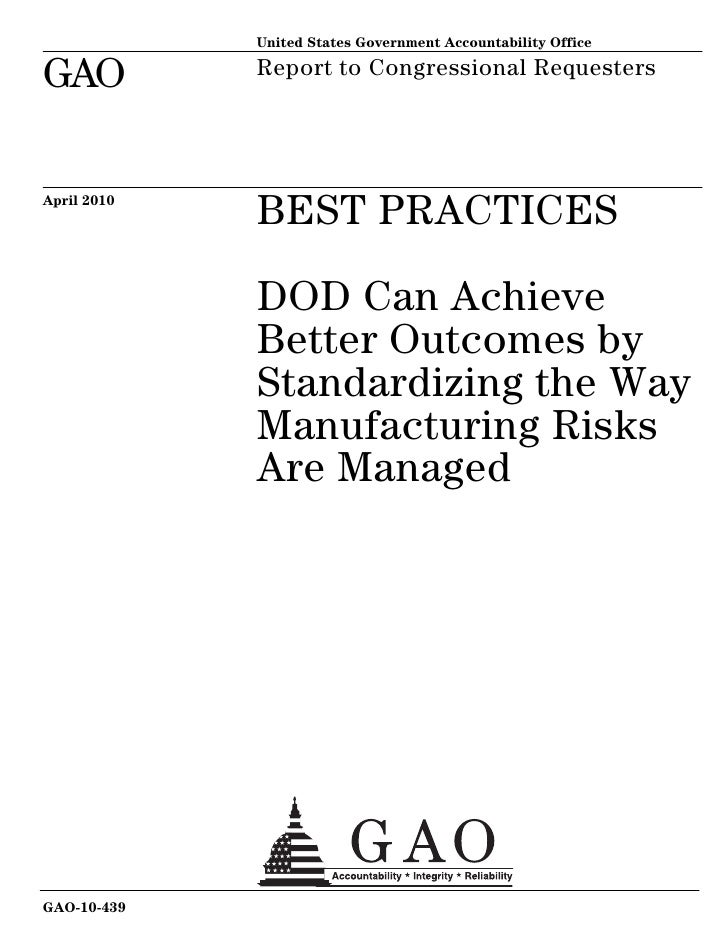 United States Government Accountability OfficeGAO          Report to Congressional RequestersApril 2010             BEST P...