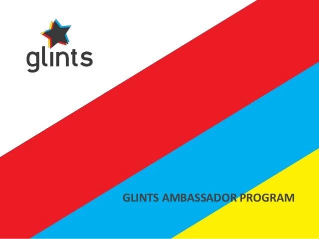 Glints Ambassador Program. Go Glints! Do a Startup Internship!