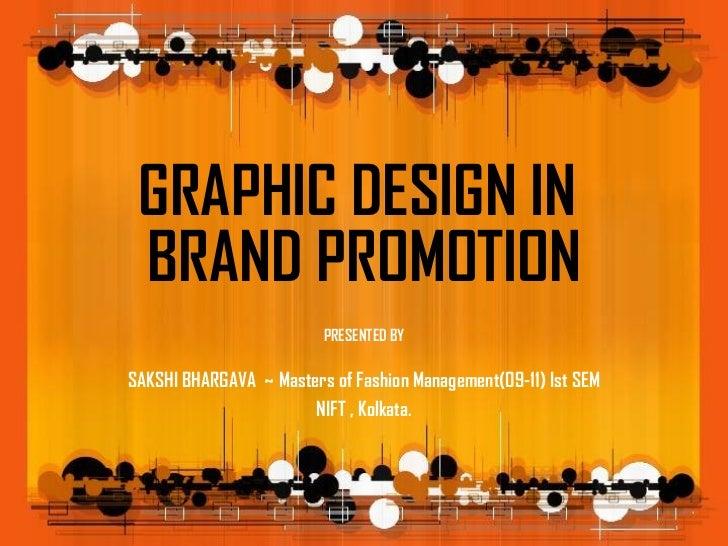 Gaphic design in brand promotion