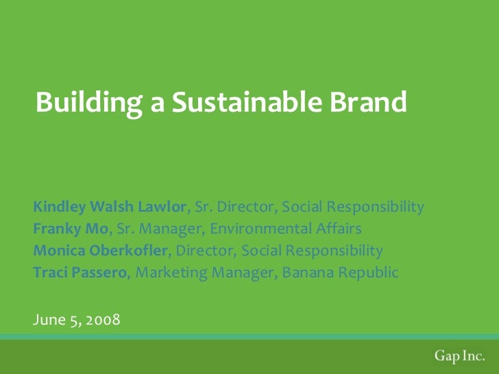 gap inc external environment At gap inc social responsibly is fundamental to how they do business and the idea is applied right from the employs getting a fair treatment to there approach towards addressing issues related to the environment which we all are a part of.