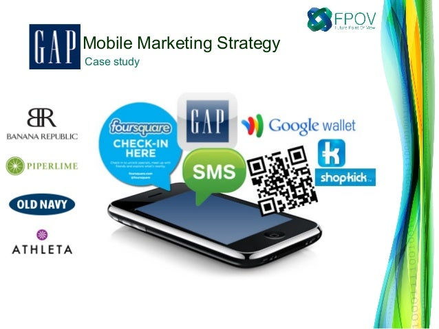Gap Inc. Mobile Marketing Strategy